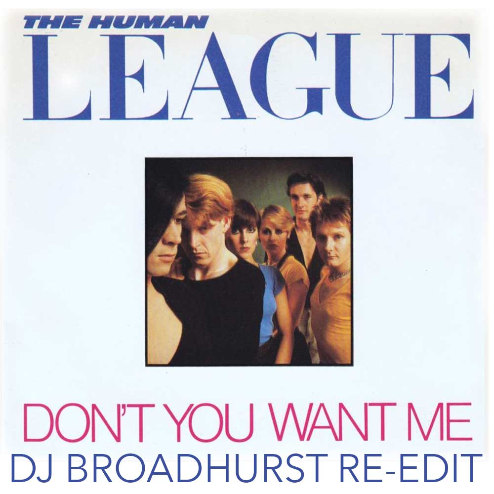 The Human League – Don't You Want Me (Edit)