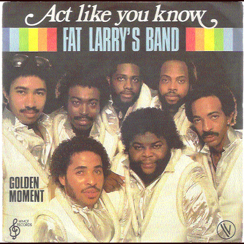 Fat Larry's Band – Act Like You Know (DJ Broadhurst Re-Edit)