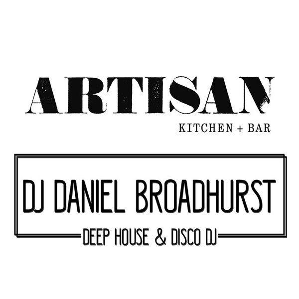 Artisan – DJ Daniel Broadhurst – 2018