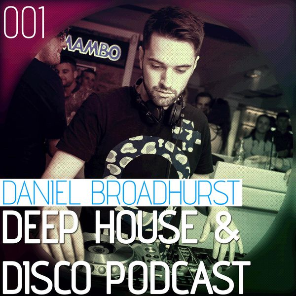 Deep House & Disco Podcast – 001