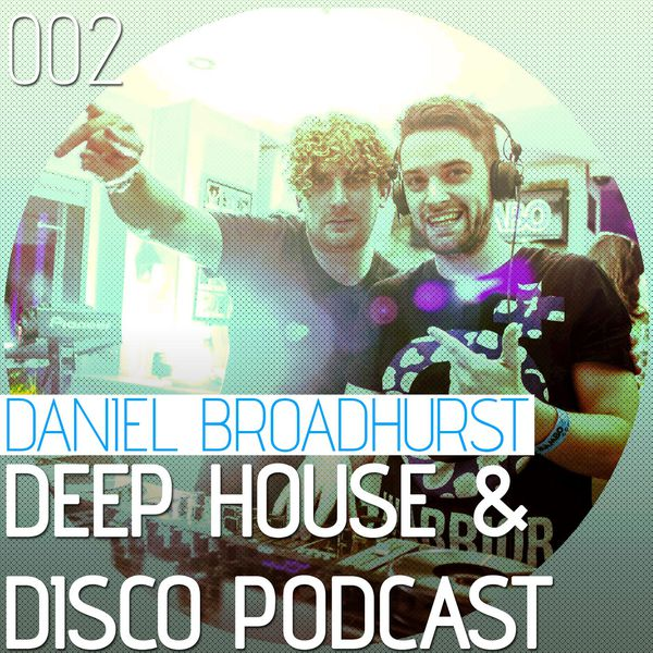 Deep House & Disco Podcast – 002