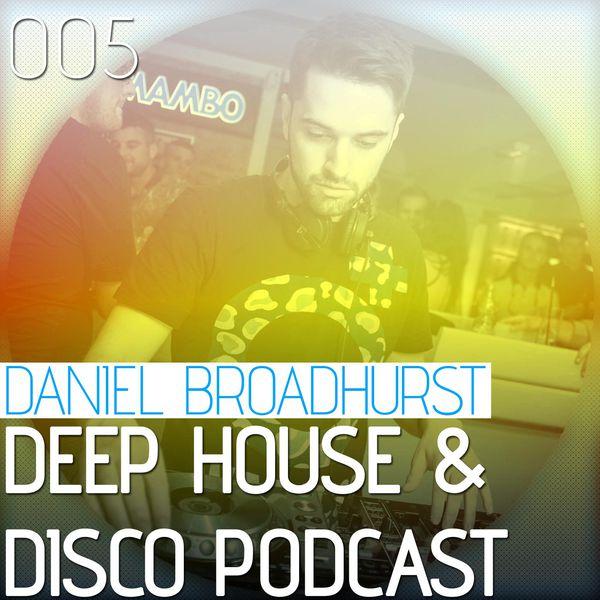 Deep House & Disco Podcast – 005