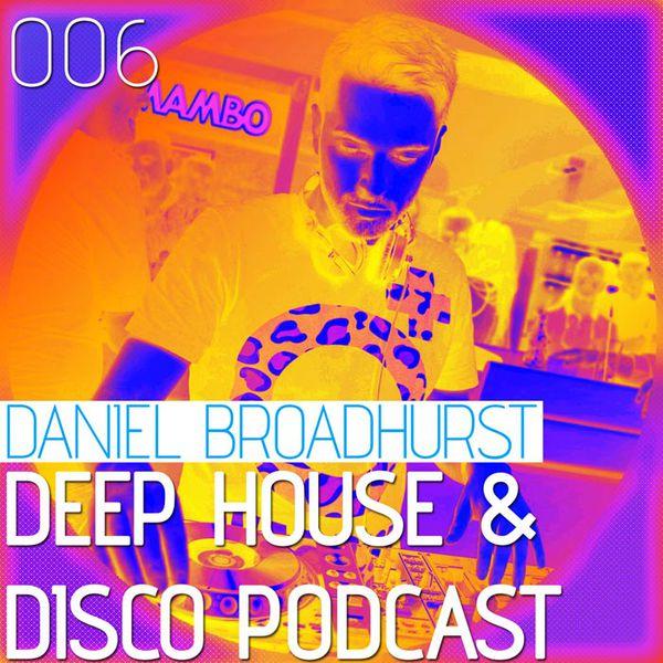 Deep House & Disco Podcast – 006