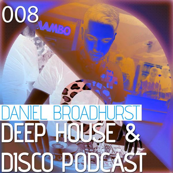 Deep House & Disco Podcast – 008