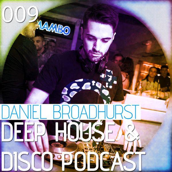 Deep House & Disco Podcast – 009