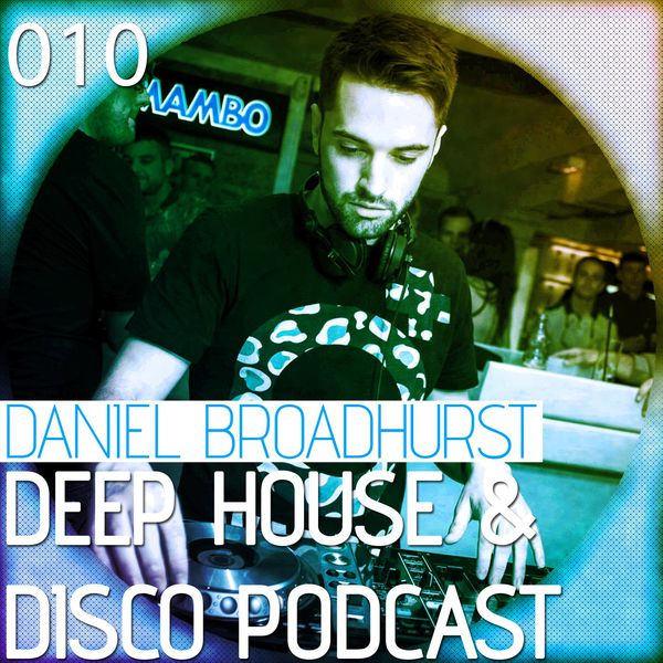 Deep House & Disco Podcast – 010