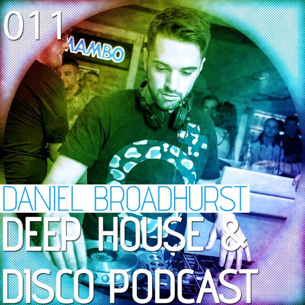 Deep House & Disco Podcast – 011