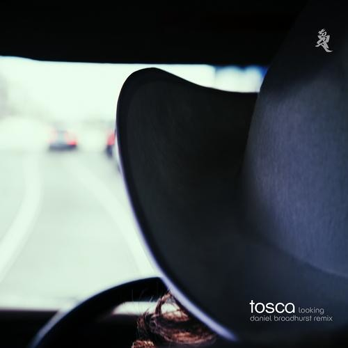 "Tosca – ""Looking"" (Daniel Broadhurst Remix)"